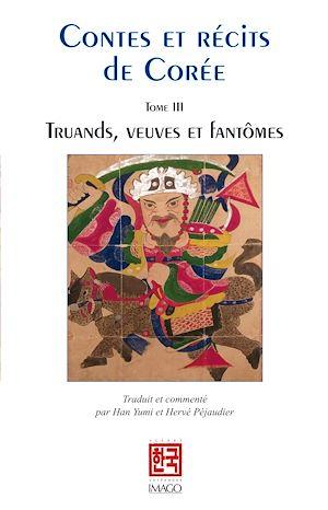 Téléchargez le livre :  Contes et récits de Corée - Tome III