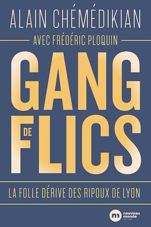 Téléchargez le livre :  Gang de flics