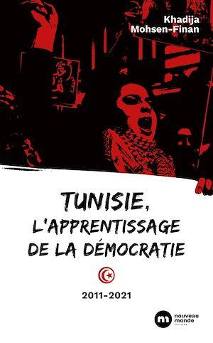 Téléchargez le livre :  Tunisie, l'apprentissage de la démocratie