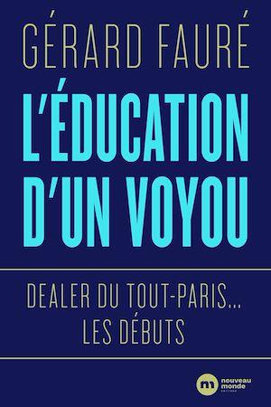 Téléchargez le livre :  L'éducation d'un voyou