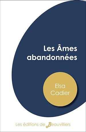 Téléchargez le livre :  Les Âmes abandonnées
