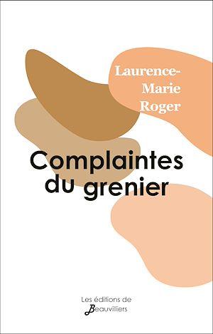 Téléchargez le livre :  Complaintes du grenier