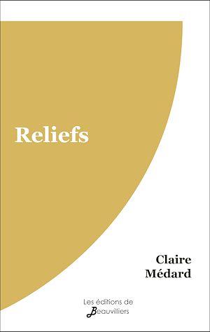 Téléchargez le livre :  Reliefs