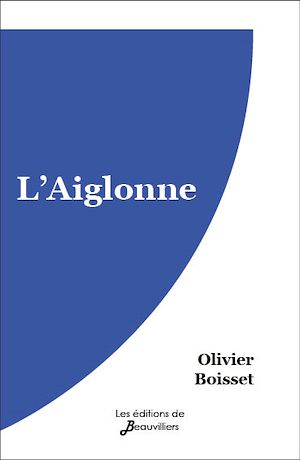 Téléchargez le livre :  L'Aiglonne