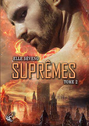 Téléchargez le livre :  Suprêmes - Tome 2
