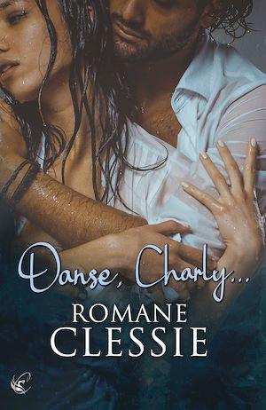Téléchargez le livre :  Danse, Charly…