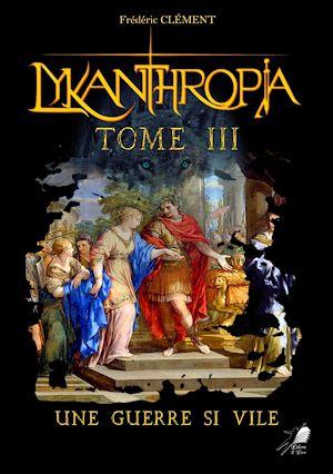 Téléchargez le livre :  Lykanthropia - Tome 3