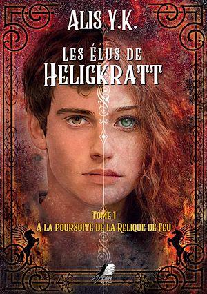 Téléchargez le livre :  Les Élus de Heligkratt - Tome 1