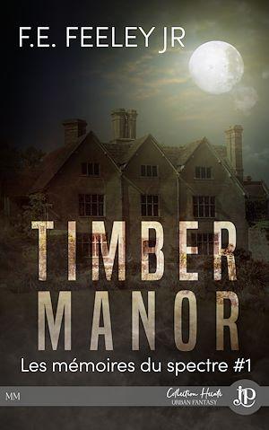 Téléchargez le livre :  Timber Manor