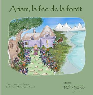 Téléchargez le livre :  Ariam, fée de la forêt