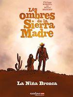 Télécharger le livre :  Les ombres de la Sierra Madre T01