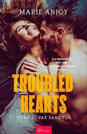 Téléchargez le livre :  Troubled Hearts - Tome 2