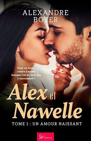 Téléchargez le livre :  Alex et Nawelle - Tome 1
