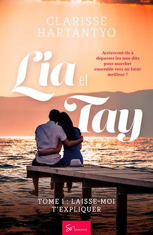 Téléchargez le livre :  Lia et Tay - Tome 1