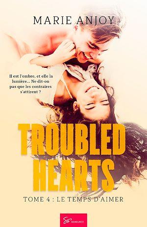 Téléchargez le livre :  Troubled Hearts - Tome 4