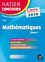 Télécharger le livre :  Hatier Concours CRPE 2018 - Mathématiques tome 1 - Epreuve écrite d'admissibilité