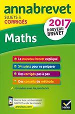Télécharger cet ebook : Annales Annabrevet 2017 Maths 3e
