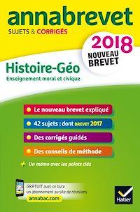 Télécharger le livre : Annales Annabrevet 2018 Histoire Géographie EMC 3e