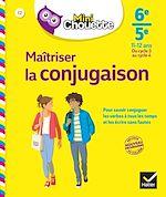 Télécharger le livre :  Mini Chouette Maîtriser la conjugaison 6e/ 5e