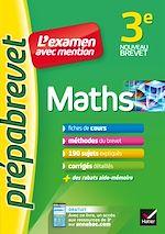 Télécharger le livre :  Maths 3e - Prépabrevet L'examen avec mention