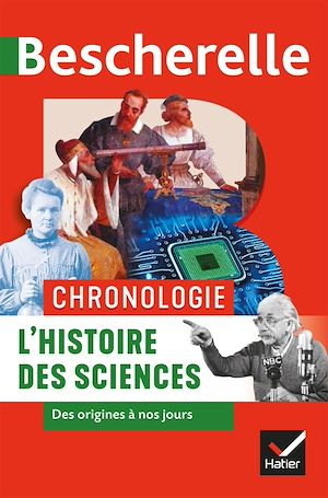 Téléchargez le livre :  Bescherelle Chronologie de l'histoire des sciences