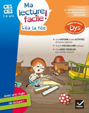Ma lecture facile DYS CE1-CE2 : Léa la fée | Barge, Evelyne. Auteur