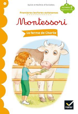 Téléchargez le livre :  La ferme de Charlie - Premières lectures autonomes Montessori