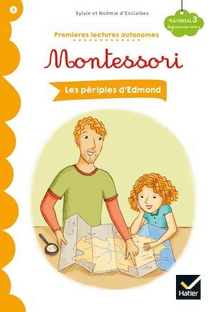 Téléchargez le livre :  Les périples d'Edmond -Premières lectures autonomes Montessori