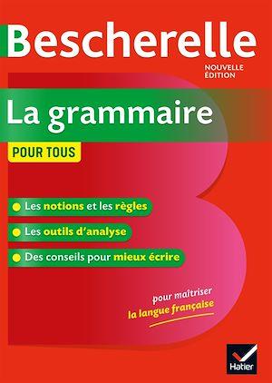 Téléchargez le livre :  Bescherelle La grammaire pour tous
