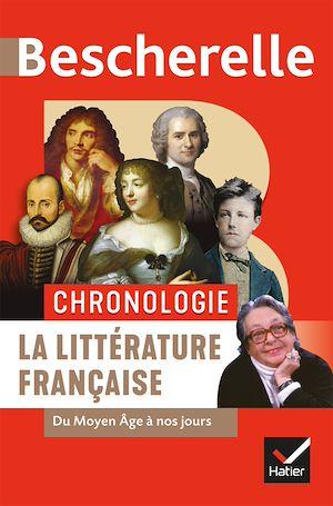 Téléchargez le livre :  Bescherelle Chronologie de la littérature française