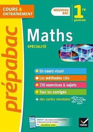 Téléchargez le livre :  Maths 1re (spécialité) - Prépabac Cours & entraînement