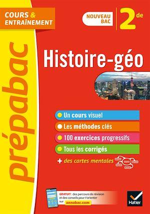 Téléchargez le livre :  Histoire-géographie 2de - Prépabac Cours & entraînement