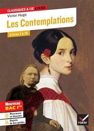 Téléchargez le livre :  Les Contemplations, Livres I à IV (Bac 2021)