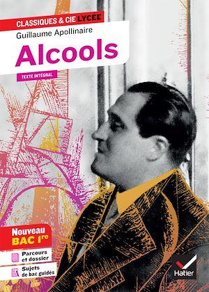 Téléchargez le livre :  Alcools (Bac 2021)