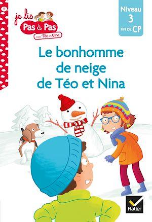 Téléchargez le livre :  Téo et Nina CP Niveau 3 - Le bonhomme de neige