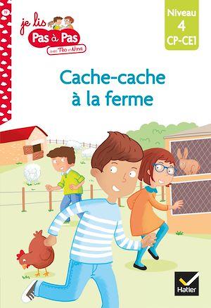 Téléchargez le livre :  Téo et Nina CP CE1 Niveau 4 - Cache-cache à la ferme