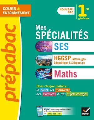 Téléchargez le livre :  Mes spécialités SES, HGGSP, Maths 1re