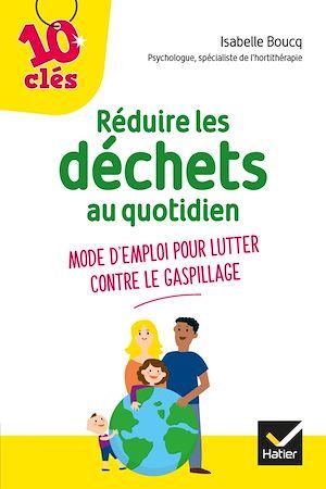 Image de couverture (Réduire les déchets au quotidien - Mode d'emploi pour lutter contre le gaspillage)
