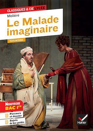 Téléchargez le livre :  Le Malade imaginaire (Bac 2021)