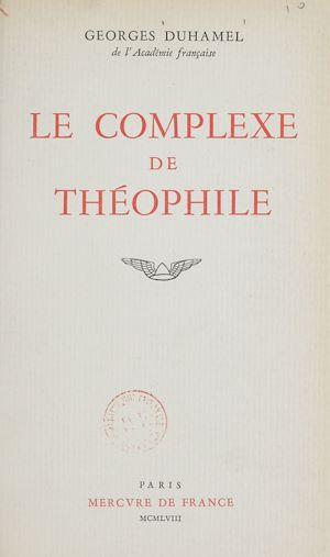 Téléchargez le livre :  Le complexe de Théophile