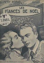 Télécharger le livre :  Les fiancés de Noël