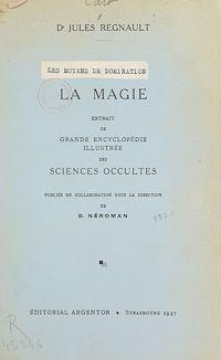 Télécharger le livre : Les moyens de domination : la magie
