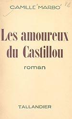 Télécharger le livre :  Les amoureux du Castillou