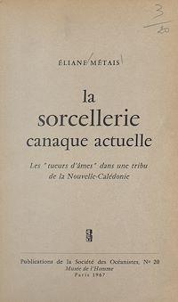 Télécharger le livre : La sorcellerie canaque actuelle