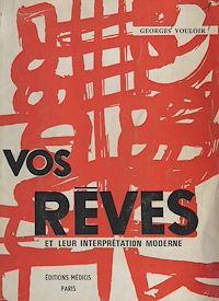 Télécharger le livre : Vos rêves et leur interprétation moderne