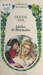Télécharger le livre :  Idylles de Brumaire