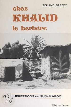 Téléchargez le livre :  Chez Khalid le berbère