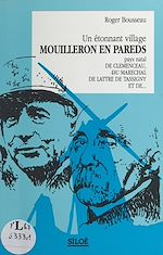 Télécharger le livre :  Un étonnant village, Mouilleron-en-Pareds