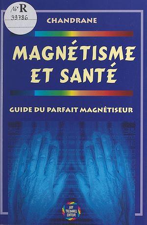 Téléchargez le livre :  Magnétisme et santé