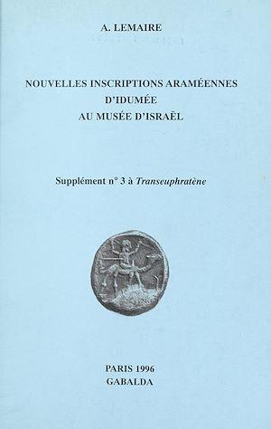 Téléchargez le livre :  Nouvelles inscriptions araméennes d'Idumée au Musée d'Israël